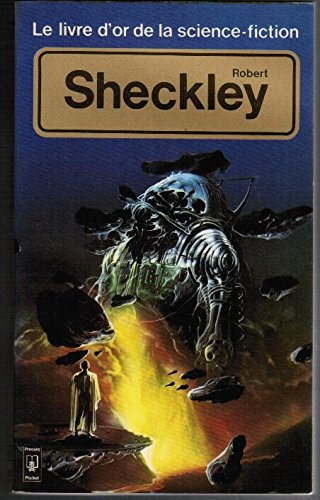 Robert Sheckley Anthologie Reunie Et Pre (2266008803) by Robert Sheckley