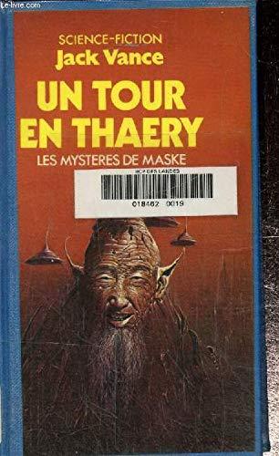 Un Tour en Thaery (Les Myst?res de: Jack Vance, Arlette