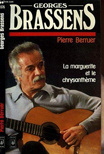 Georges Brassens - la marguerite et le: Pierre Berruer