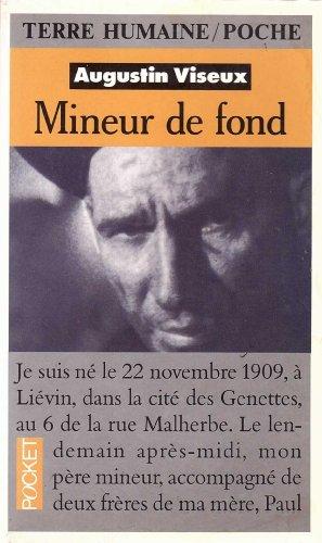 9782266012324: Mineur de fond - Fosses de Lens - Soixante ans de combat et de solidarité