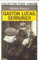 Gaston lucas serrurier: Adélaïde Blasquez