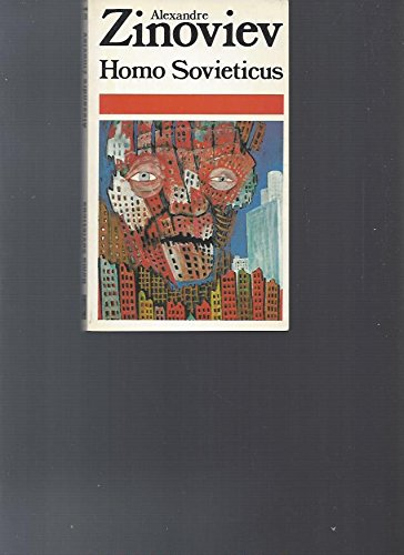 Homo Sovieticus: Alexandre Zinoviev et