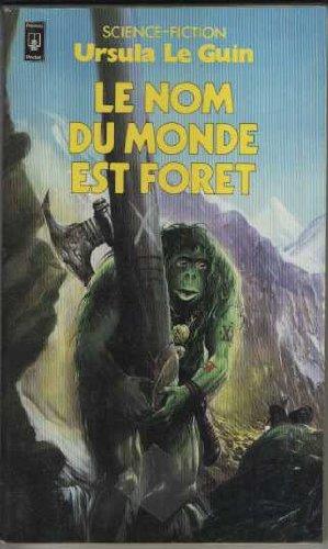 Le nom du monde est foret (2266014080) by Ursula Le Guin