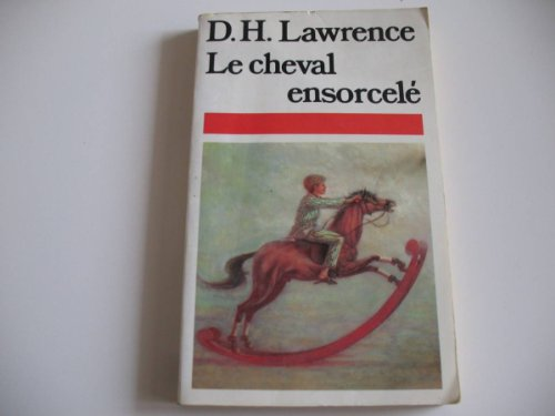 Le Cheval ensorcelé: David Herbert Lawrence