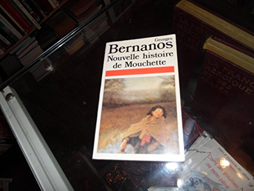 Nouvelle histoire de mouchette: Georges Bernanos