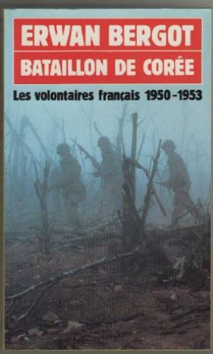 9782266017565: Bataillon de Corée : les volontaires français, 1950-1953
