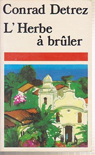 9782266018234: L'herbe a bruler (Best)