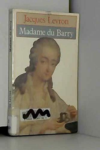 Madame du barry ou la fin d'une courtisane: n/a