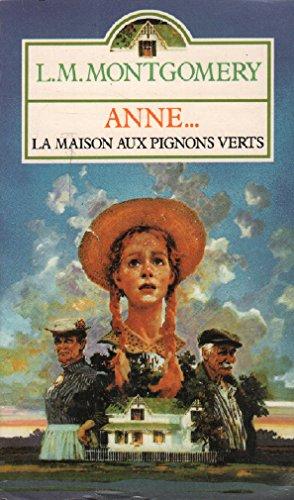 9782266021821: Anne : La maison aux pignons verts, roman