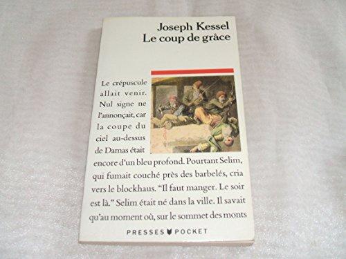 Le coup de grace - Kessel/Joseph