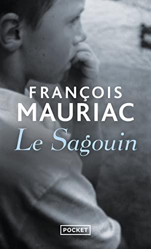 Le sagouin: Mauriac, Fran�ois