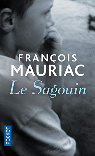 Le Sagouin (French Edition) (2266023136) by Francois Mauriac