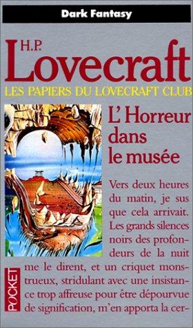 L'horreur dans le musee t2 (Pocket): H-P Lovecraft