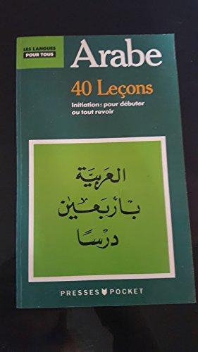 9782266025140: ARABE EN 40 LECONS (Pocket Langues pour tous)