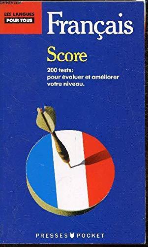 9782266025584: Score: 200 tests pour contrôler et améliorer votre français