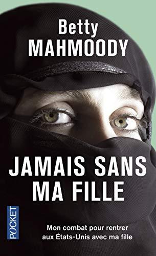 9782266025874: Jamais sans ma fille (French Edition)