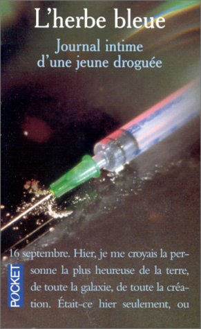 L'Herbe bleue : Journal intime d'une jeune: Anonyme