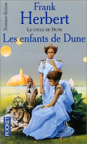 9782266027229: Le Cycle de Dune, tome 4 : Les Enfants de Dune