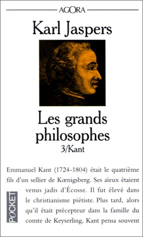 LES GRANDS PHILOSOPHES. : Tome 3, ceux: Jaspers, Karl