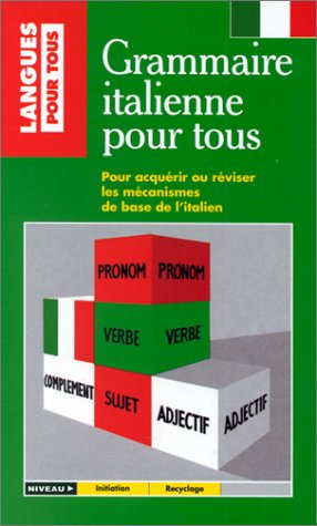 9782266027885: La Grammaire italienne pour tous