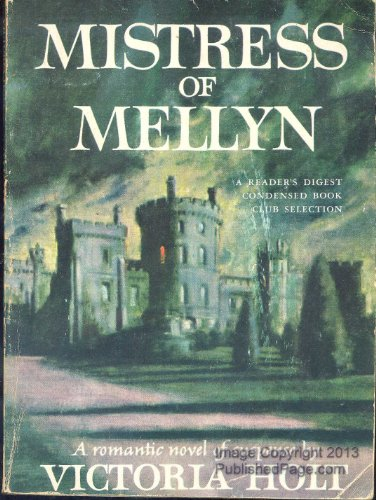 Mistress of Mellyn: Victoria Holt