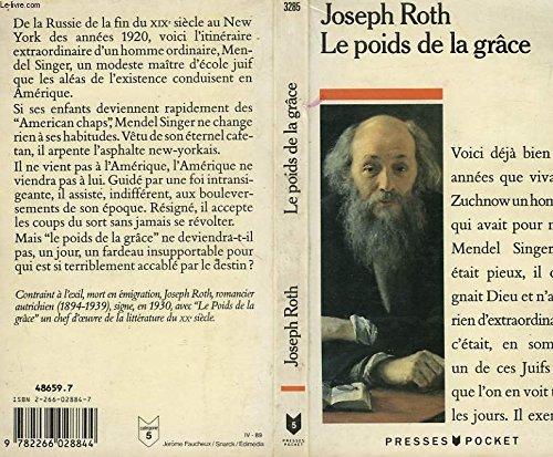 Le poids de la grace: ROTH, Joseph