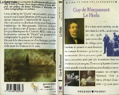 the horla by guy de maupassant French writer guy de maupassant, one of france's best short-story writers,   major works include a life (1883), the rondoli sisters (1884), and le horla ( 1887.