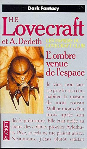 9782266028950: Les papiers du Lovecraft club, N° 2 : L'Ombre venue de l'espace : Et autres contes