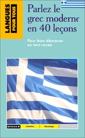 9782266029032: Le Grec Moderne En 40 Leçons