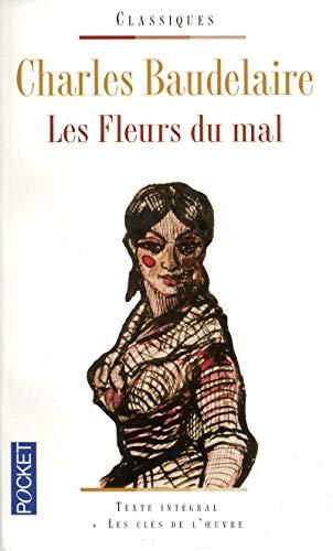 Les Fleurs Du Mal: Baudelaire, Charles