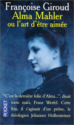 9782266029810: Alma Mahler ou l'art d'�tre aim�e