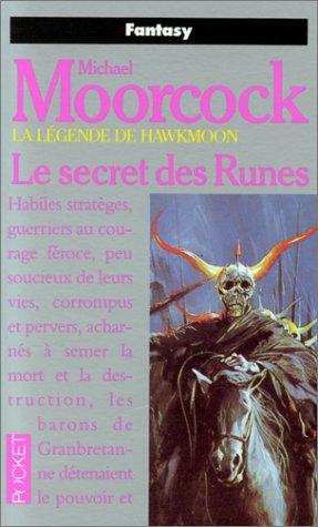 Le secret des Runes (9782266030212) by Moorcock, Michael