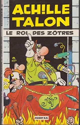 9782266031110: Achille Talon Le roi des zotres