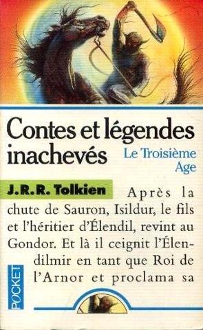 CONTES ET LEGENDES INACHEVES TOME 3: J-R-R Tolkien R