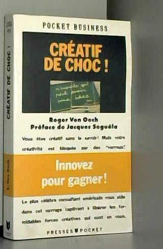 CREATIF DE CHOC: Roger Von Oech