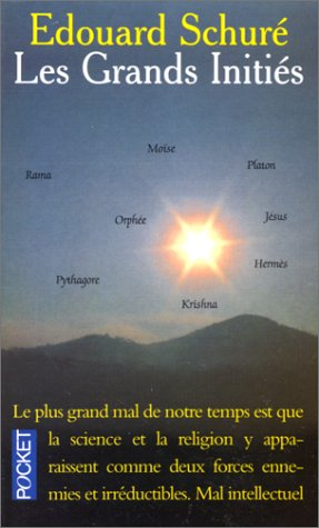 LES GRANDS INITIES. : Rama, Krishna, HermÃ: Schurà , Edouard