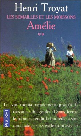9782266033374: Les Semailles et les Moissons, Tome 2 : Amélie (Pocket)