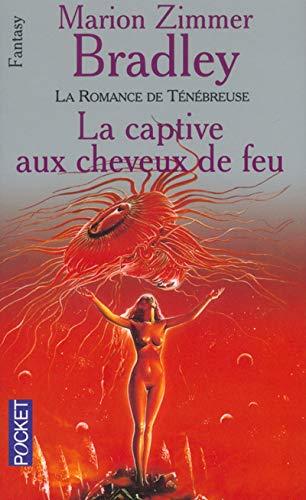 9782266033824: La captive aux cheveux de feu (La romance de Ténébreuse. Tome 8)