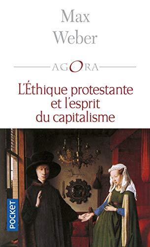 L'éthique protestante et l'esprit du capitalisme: Weber, Max