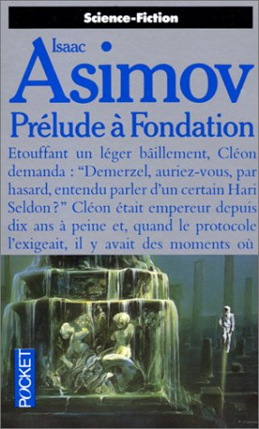 Prélude Ã: Fondation (2266034715) by Isaac Asimov; Jean Bonnefoy