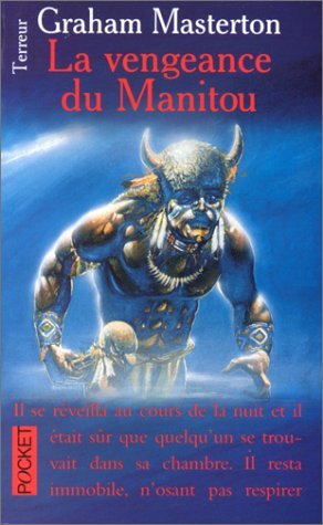 La Vengeance du Manitou (French Edition): Masterton, Graham