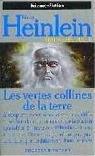 Vertes collines de la terre (2266036351) by Robert Heinlein