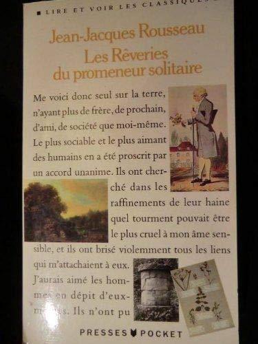 LES REVERIES D'UN PROMENEUR SOLITAIRE: ROUSSEAU, JEAN-JACQUES