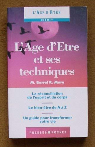 9782266037068: AGE D'ETRE ET SES TECHNIQUES
