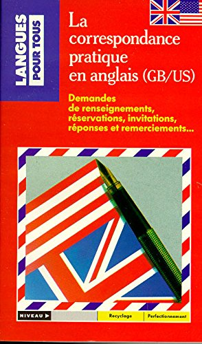9782266038881: La Correspondance Pratique En Anglais (French Edition)