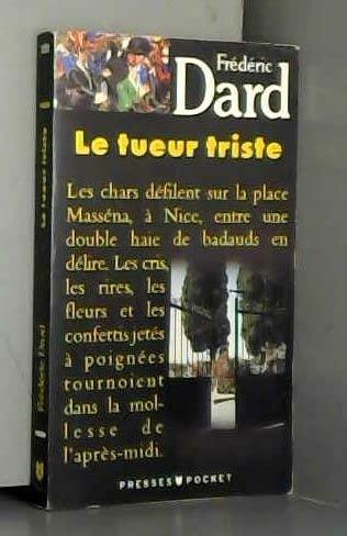 TUEUR TRISTE -LE by Dard, Fr?d?ric