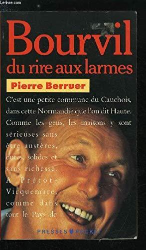 Bourvil : Du rire aux larmes: Pierre Berruer