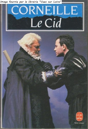 Le CID (French Edition): Corneille