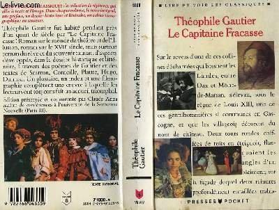 Le Capitaine Fracasse Gautier, Théophile: Le Capitaine Fracasse