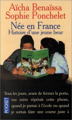 9782266043588: Née en France : Histoire d'une jeune Beur